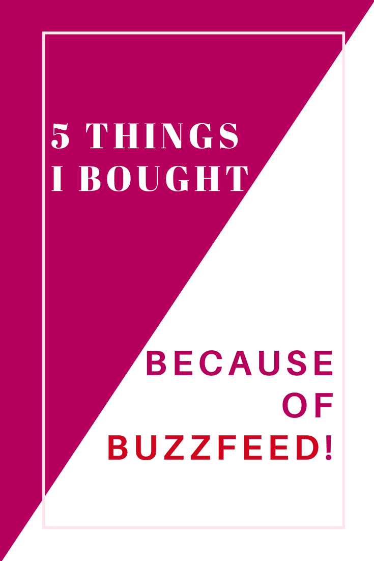 The Internet Made Me Buy It! 5 Products I'm Loving Thanks to BuzzFeed