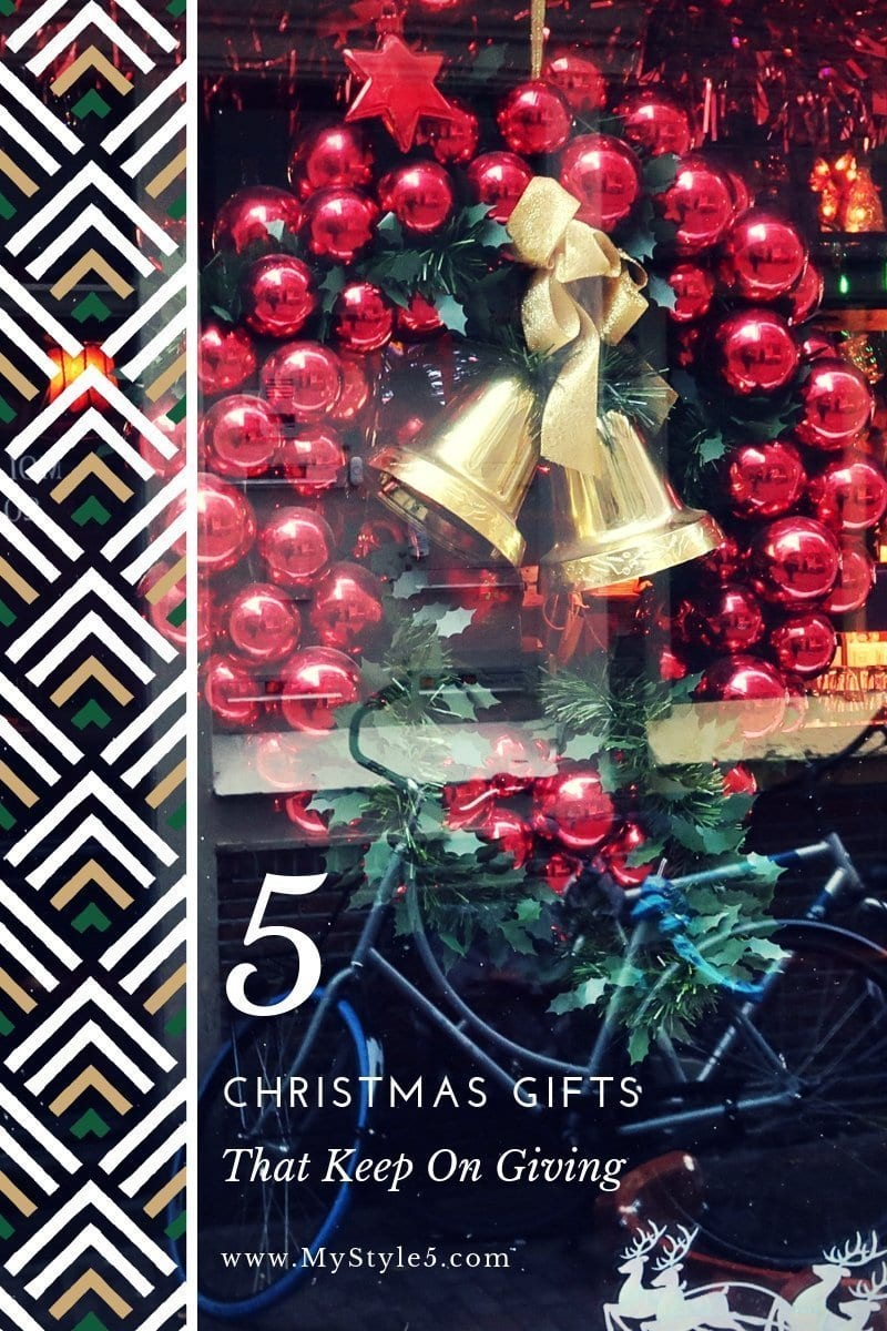 5 Christmas Gifts That Keep On Giving.jpg